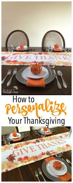 Thanksgiving is a special time for families. Let this Thanksgiving be one to remember with these three tips for personalizing your Thanksgiving and making your guests feel special and loved!
