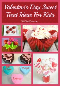 12 Valentine's Day sweet treat ideas for kids.