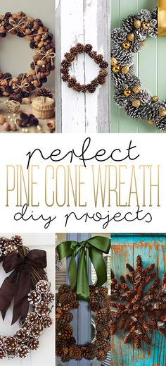 Perfect Pine Cone Wreath DIY Projects - The Cottage Market