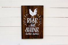 Rise and Shine Mother Cluckers Sign   Farmhouse Farm Decor   Rustic Home Decor   Entryway Sign   Funny Sign   Rooster   Wake Up Sign
