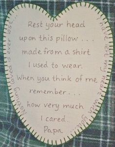 Memory Tshirt (Button up shirt) Pillow with saying of your choice ...