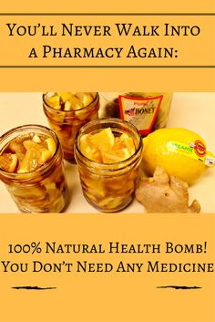 You'll Never Walk Into a Pharmacy Again: 100% Natural Health Bomb! You Don't Need Any Medicine