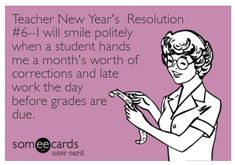 Teacher Humor New Year's Resolution on Late Work