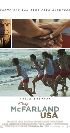 McFarland, USA.....I am SERIOUSLY looking forward to this movie. Its actually about cross country! Who knew?!?!?!?!
