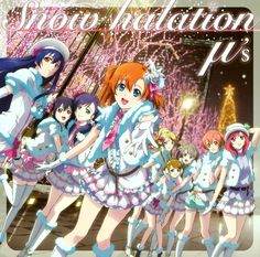 Love Live! School Idol Project 2nd Single - Snow halation (Available for download at: http://www.storeaniman.ga)