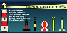 For Navigators of Sailboats, Power Boats and Commercial Vessels, Worldwide IALA Buoyage & Lights