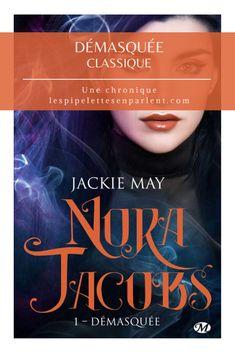 Un premier tome divertissant mais qui n'a pas totalement su me convaincre. Lisez mon avis complet sur Démasquée de Jackie May en cliquant sur l'image.  #norajacobs #jackiemay #milady #urbanfantasy #litterature #chroniquelitteraire