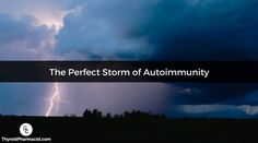 There is not just one event that causes autoimmunity but a series of events has to line up just right to create the perfect storm for developing Hashimoto's