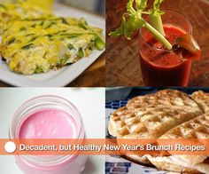 Decadent, but Healthy New Year's Brunch Recipes