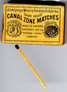 Gotta light? Panama Canal Zone Matches Panama Canal, Panama City Panama, Panama History, Panama Cruise, Alberta Canada, Caribbean Culture, Matchbox Art, Country Names, Wedding Matches