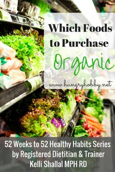 Which Foods To Purchase Organic Healthy Food Options, Healthy Habits, Healthy Recipes, Benefits Of Organic Food, Nutrition Articles, Nutrition Guide, Nutrition Tracker, Proper Nutrition, Genetically Modified Food