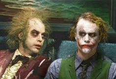 Beetleguise & The Joker...that would be the best