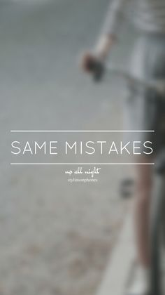 Same Mistakes • Up All Night Lockscreen — ctto: @stylinsonphones