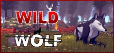 Wild Wolf Game Download Full Version For Pc