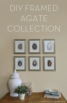Style Me Green: DIY framed agate collection
