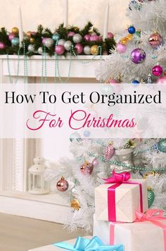 "A organized Christmas! How does a perfectly sane human being remain that way through the holiday season? Think like a Boy Scout and hit the season with the motto ""be prepared."" So join me and get organized for Christmas as I share my favorite tips for How To Get Organized for Christmas."