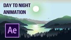 Day To Night Landscape Animation - After Effects Tutorial - Hướng Dẫn Ng. Cartoon Tutorial, Adobe After Effects Tutorials, After Effect Tutorial, Animation Tutorial, Animation Reference, Direct Marketing, Art Programs, Day For Night, Photography And Videography