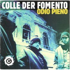 Colle der Fomento rappers italiani ascolta il rap mixtape e scarica la playlist copertine tracce testi cd album, foto video concerti