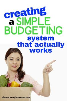 Tips on using a simple budgeting system that will keep you out of debt.