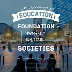 """""""Inclusive, good quality education is a foundation for dynamic and equitable societies"""" #bused #motivationmonday"""