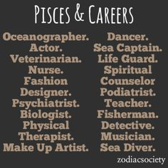 Pisces Career Ideas.