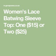 Women's Lace Batwing Sleeve Top: One ($15) or Two ($25)