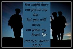 Proud Army Mom! My son is grown with a family of his own, but I will always be mom Proud to call you my son! Military Crafts, Military Mom, Army Basic Training, My Boy Blue, Army Family, Star Family, Prayer For My Son, Army Party, Army Quotes