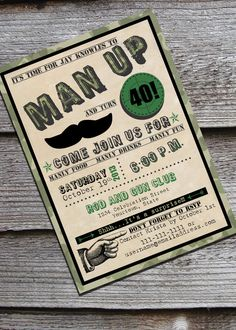 A fun camo version of our wildly popular Man Up invitation. So if your guy is a hunter or a military man, this might be a fun way to 30th Birthday For Him, 40th Bday Ideas, Hunting Birthday, Man Birthday, Birthday Ideas, 40th Birthday Invitations, 40th Birthday Cakes, 40th Birthday Parties, Army Party