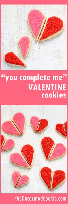 """You complete me"" heart cookies for Valentine's Day. Decorated Valentine's Day cookies."