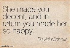 Quotation-David-Nicholls-happy-Meetville-Quotes-90539.jpg (403×275)