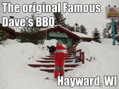 The original Famous Dave's BBQ Hayward, WI (courtesy of @Pinstamatic http://pinstamatic.com)