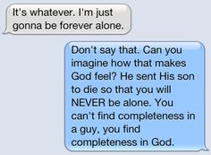 you can always find the love you need from  God