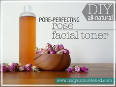 DIY all-natural pore-perfecting rose facial toner & a perfect way to use my dead roses!