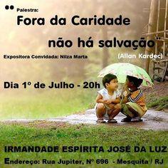 Irmandade Espírita José da Luz Convida para a sua Palestra Pública - Mesquita - RJ - http://www.agendaespiritabrasil.com.br/2016/07/01/irmandade-espirita-jose-da-luz-convida-para-sua-palestra-publica-mesquita-rj-21/