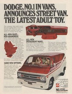 "An original 1978 advertisement for Dodge Street Van. Photo print of a red and white model. Displaying the dashboard and plush seats. ""Dodge, No. 1 in vans, announces Street Van. The latest adult toy."