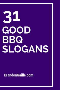 31 Good BBQ Slogans
