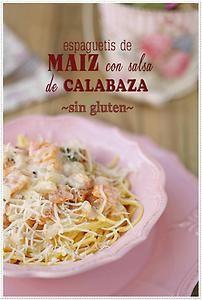 A Gluten-Free Corn Spaghetti with Pumpkin Sauce Recipe for Celiac Day