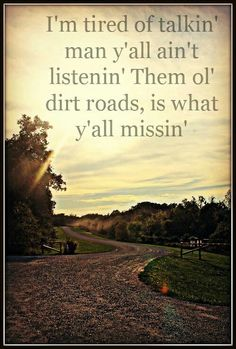 dirt road anthem colt ford quotes pinterest roads lyrics. Cars Review. Best American Auto & Cars Review
