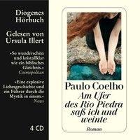 Hörprobe Paulo Coelho, Am Ufer des Rio Piedra saß ich und weinte, 978-3-257-80150-7