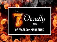 7 deadly sins of #Facebook marketing