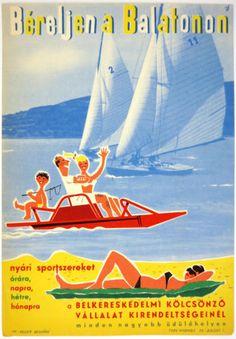 Rent summer sport equipment at Lake Balaton Art Deco Posters, Type Posters, Retro Illustration, Vintage Travel Posters, Illustrations And Posters, Sports Equipment, Vignettes, Illustrators, Budapest