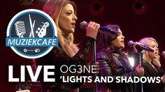 OG3NE - 'Lights And Shadows' live bij Muziekcafé. Dutch entry for the Eurovision Song Contest 2017