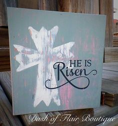 He Is Risen Sign -FREE SHIPPING, Spring Decor, Easter Sign, Religious Easter Quote, Easter Gift for Her, Easter Home Decor $21.95