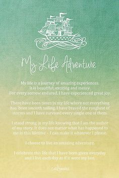 "Affirmation - My Life Adventure by CarlyMarie  ""I choose to love an amazing adventure"""
