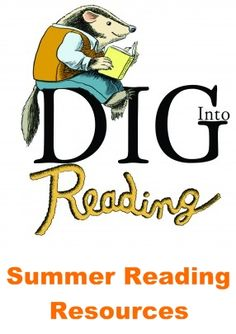 DIG-into-Reading Summer Reading Ideas- Worm race info, Ant farm, dino's, burrowing owls, and gnome gardens.