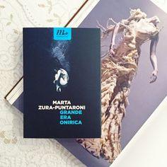 """Marta Zura-Puntaroni, """"Grande Era Onirica"""""""