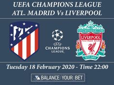 BET OF THE DAY UEFA CHAMPIONS LEAGUE ATLETICO MADRID VS LIVERPOOL, 18 FEBRUARY ON 10:00 P.M.  #BalanceYourBet #Greece #Football #Sports Bet Of The Day, Soccer Predictions, Liverpool Football Club, Football Match, Uefa Champions League, Madrid, Greece, February, Tips