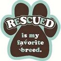 Rescued Is My Favorite Breed - Paw Magnet