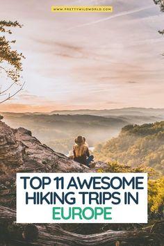 Looking for the best hiking trips in Europe? hiking in europe, hiking trips in europe, best day hikes in europe, hiking vacations europe, best 3 day hikes in europe, 5 day hikes europe, hut to hut hiking europe #europe #traveldestinations #traveltips #travelguide #travelhacks #bucketlisttravel #amazingdestinations #travelideas #traveltheworld via @prettywildworld