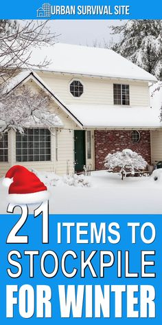 21 Items To Stockpile For Winter It's time to start preparing for winter storms. Anyone who has lived through a blizzard understands you need more than milk and bread in your stockpile.